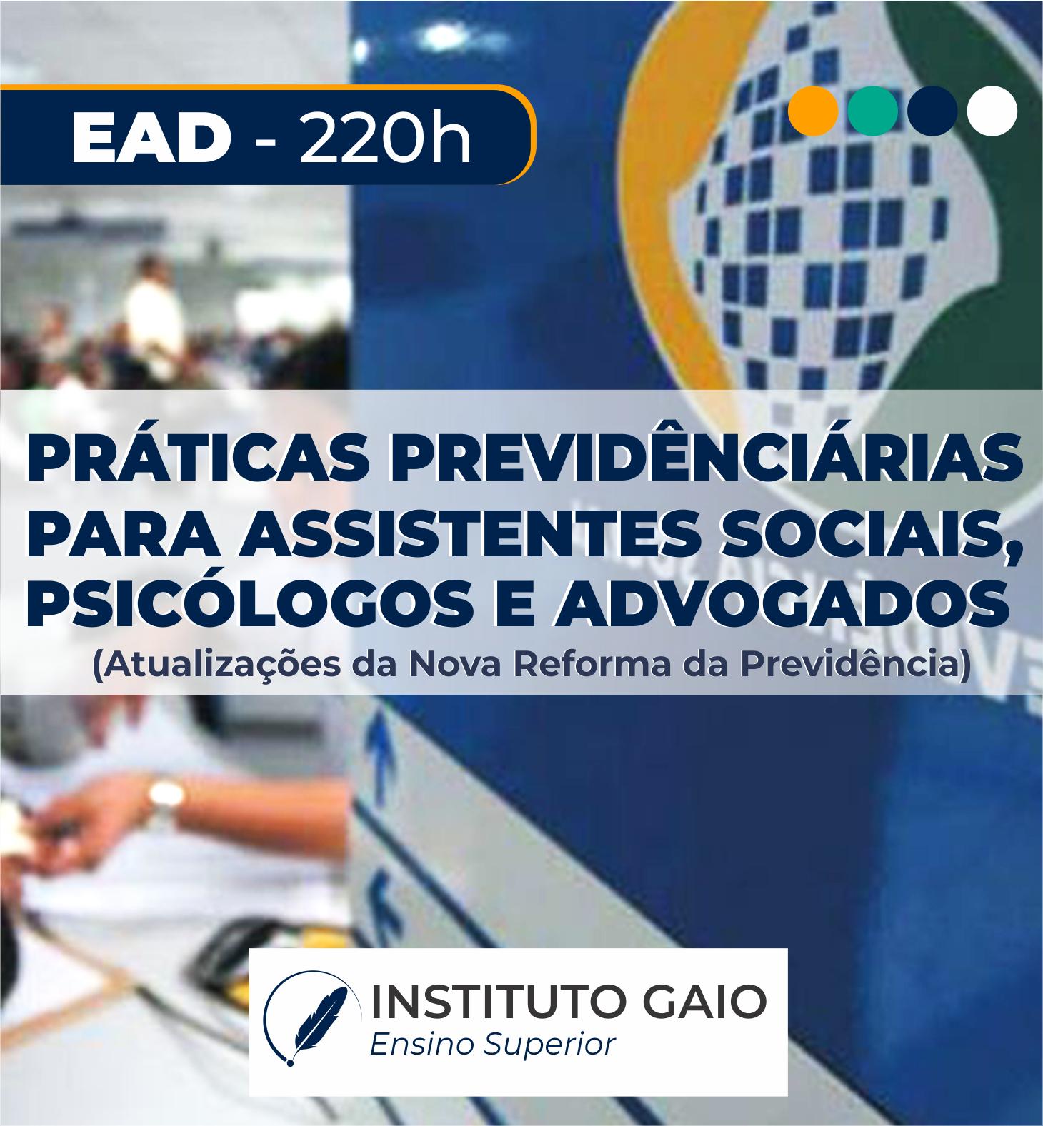 PRÁTICAS PREVIDENCIÁRIAS PARA ASSISTENTES SOCIAIS, PSICÓLOGOS E ADVOGADOS