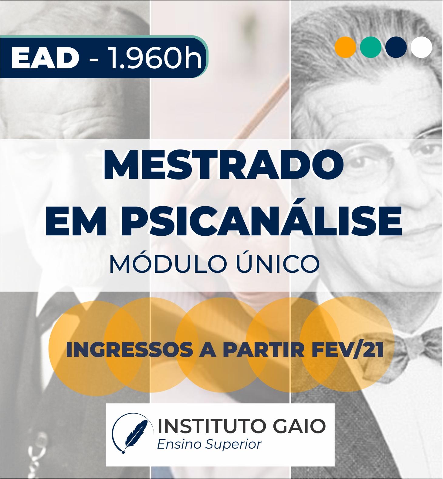 MESTRADO EM PSICANÁLISE – EAD – INGRESSO FEV – 2021 -1.960h