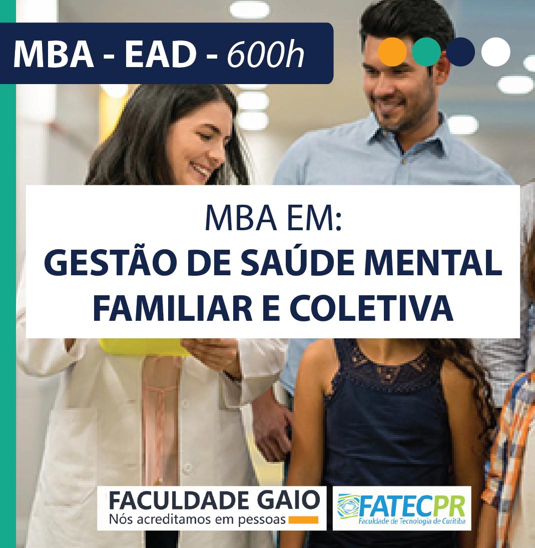 MBA em Gestão de Saúde Mental e Familiar e Coletiva  – 600 horas – MBA2