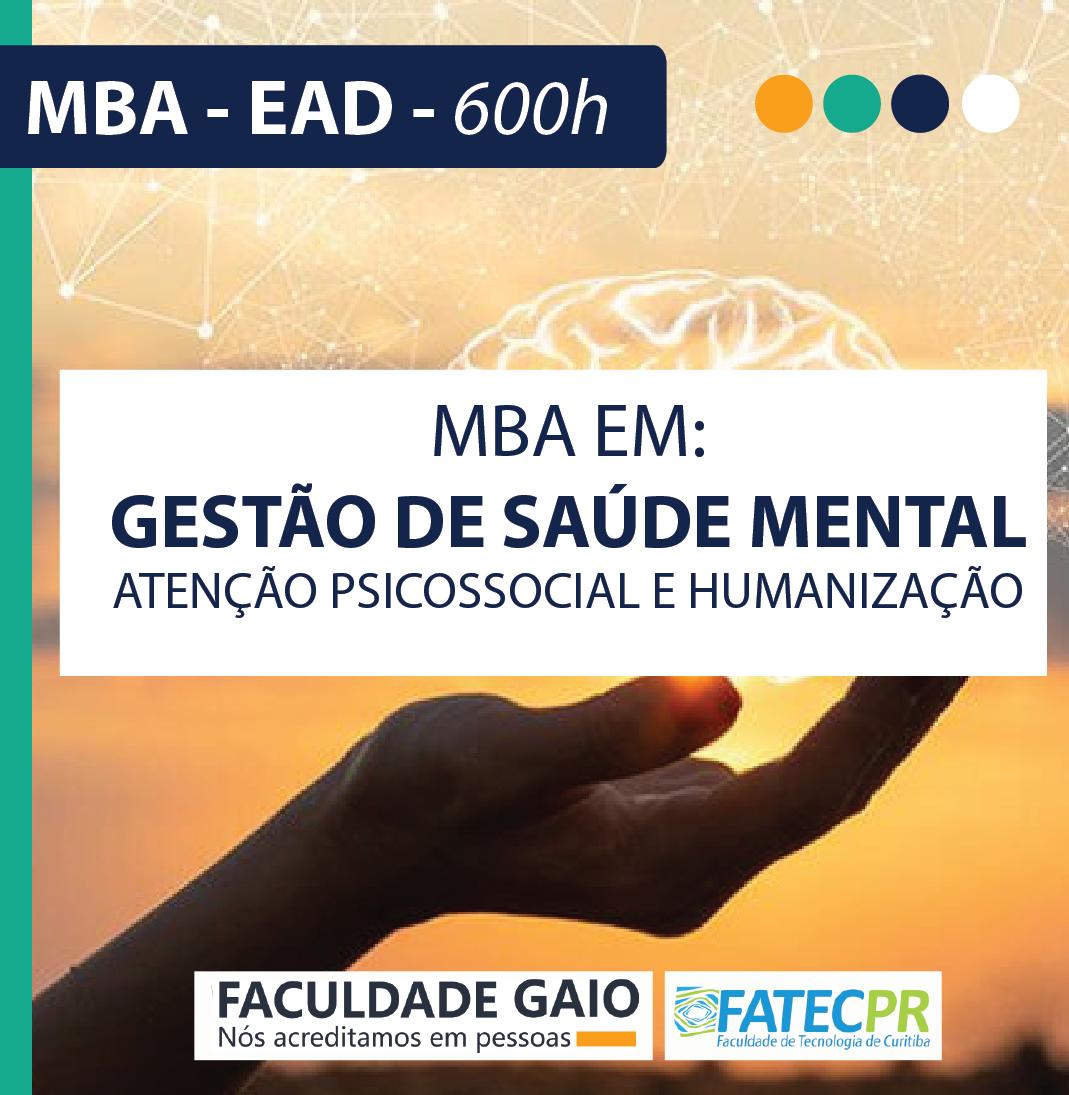 MBA em Gestão em Saúde Mental, Atenção Psicossocial e Humanização – 600horas – MBA3