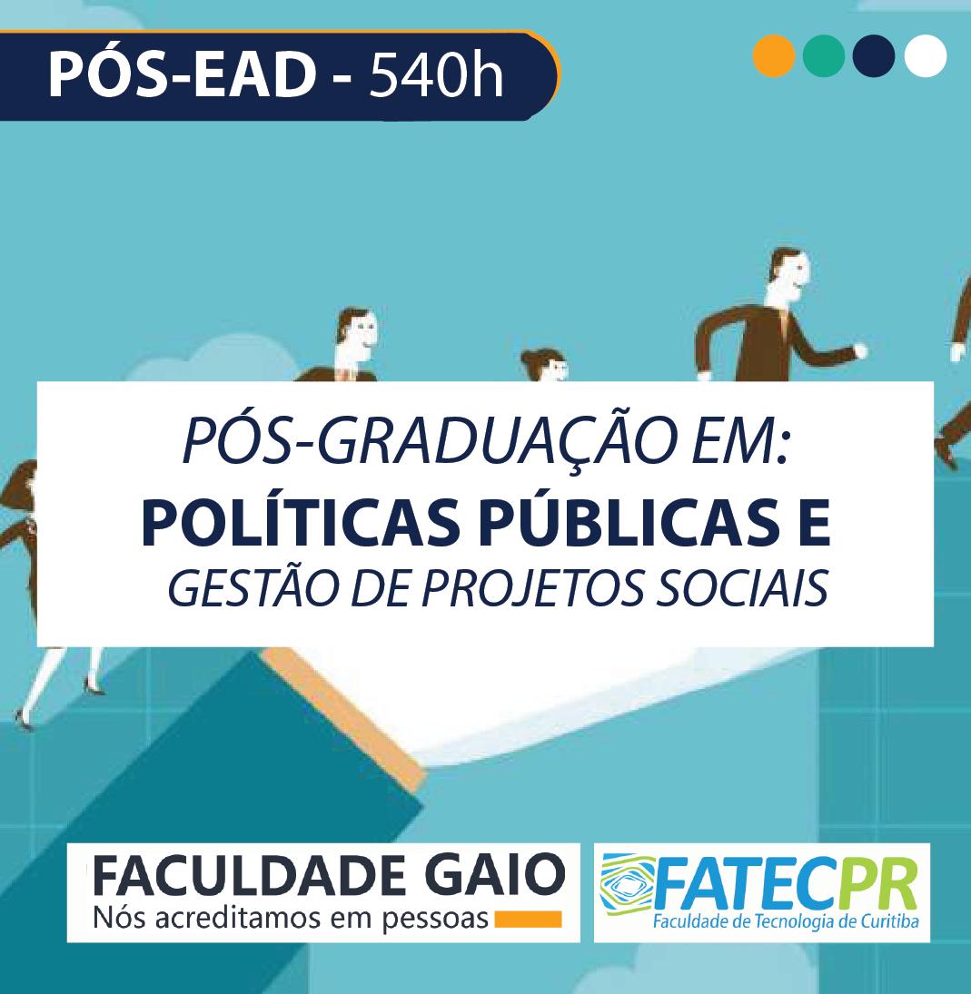 Pós-graduação em Políticas Públicas e Gestão em Projetos Sociais –540h